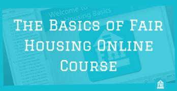 The Basics Of Fair Housing Online Course