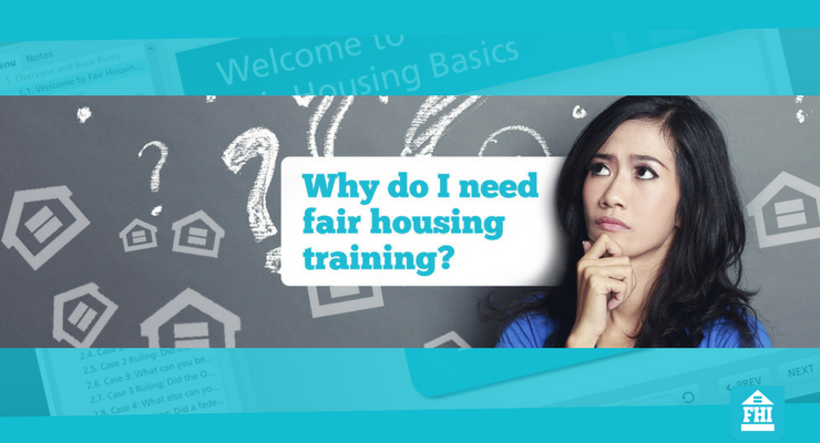 Why You Need Our Fair Housing Training