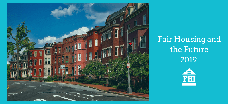 Fair Housing and the Future