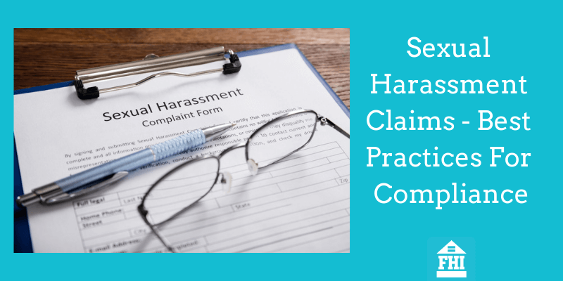 Sexual Harassment Claims - Best Practices For Compliance