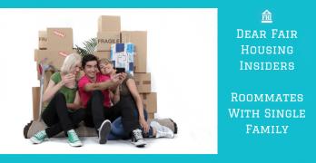 Dear-Fair-Housing-Insiders-Roommates-With-Single-Family