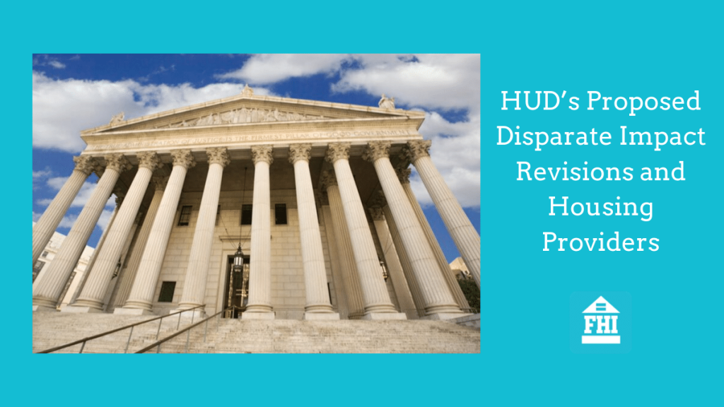 HUD's Proposed Disparate Impact Revisions and Housing Providers