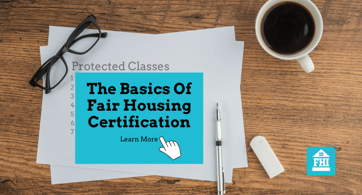 The Basics Of Fair Housing Certification Online Course