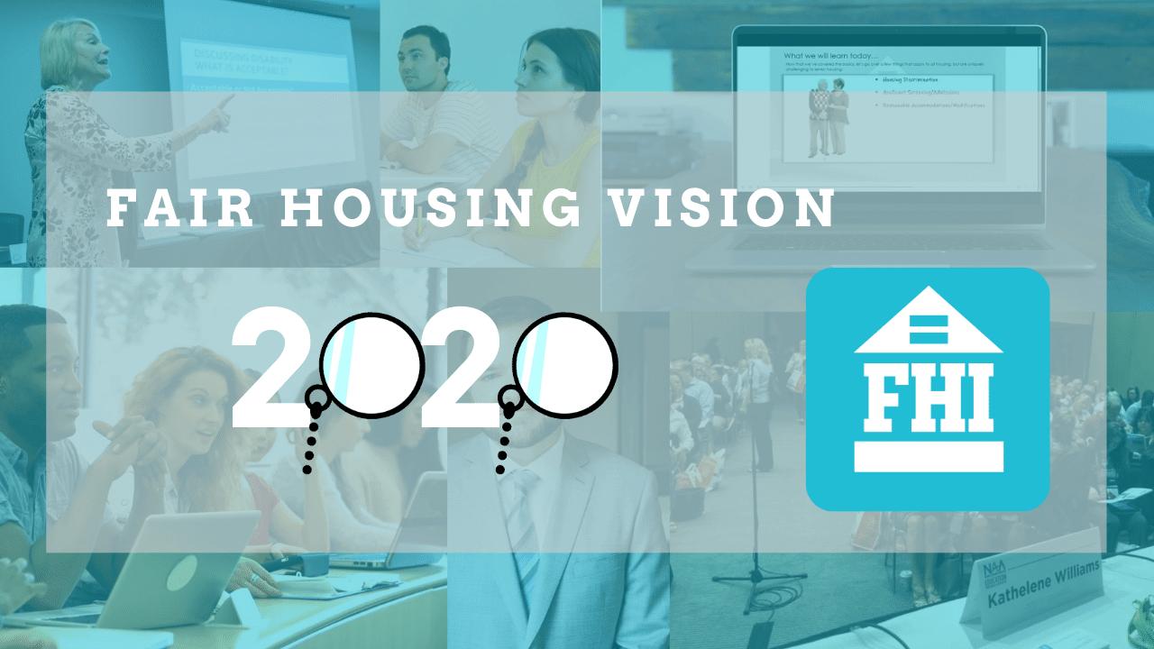 Fair Housing Vision for 2020