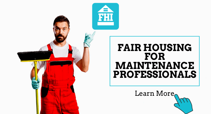 Fair housing for maintenance professionals online course