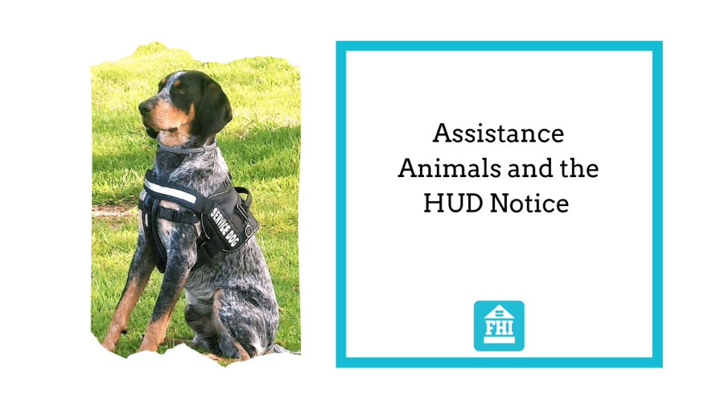 Assistance Animals and the HUD Notice
