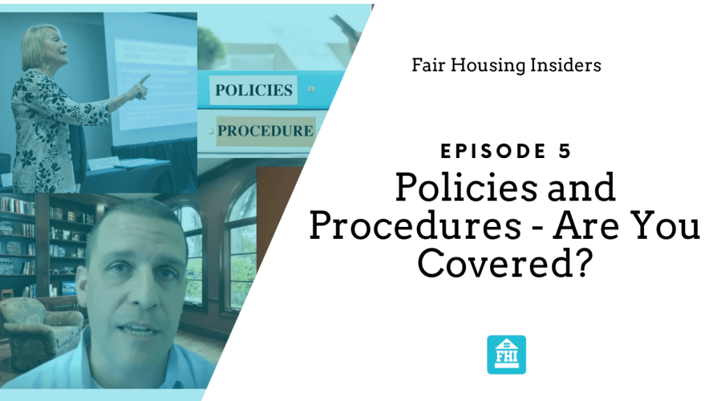 Fair Housing Policies and Procedures - Are you covered?