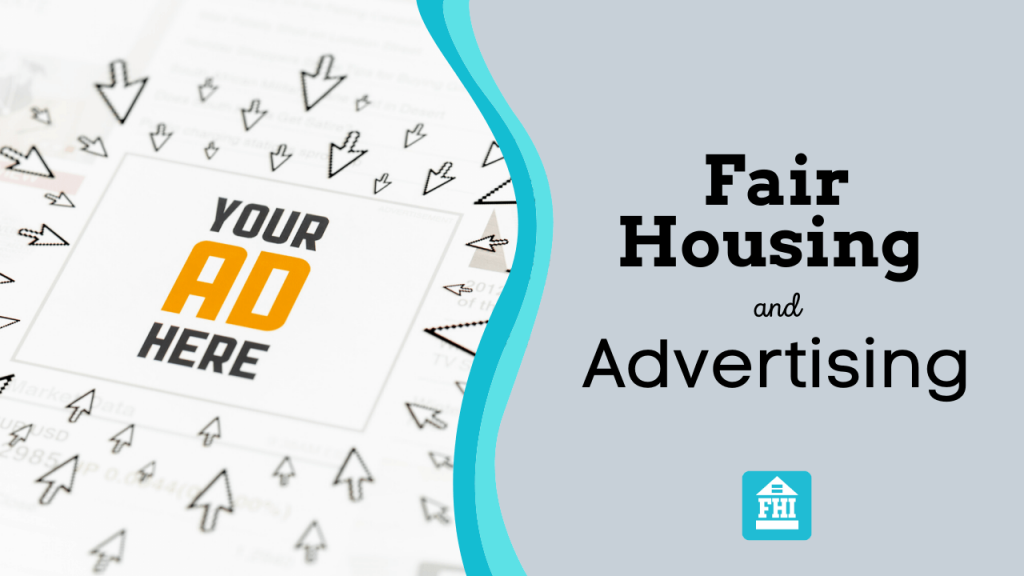 Fair Housing and Advertising