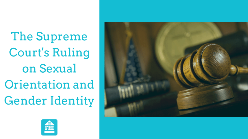 The Supreme Court's Ruling on Sexual Orientation and Gender Identity