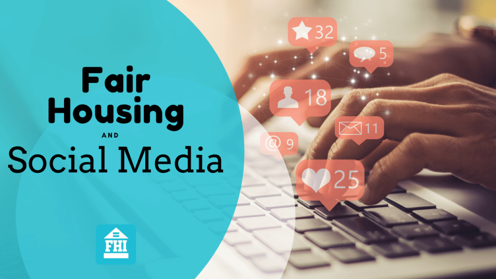 Fair Housing Compliance and Social Media