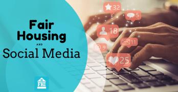 Fair Housing Compliance and Social Media