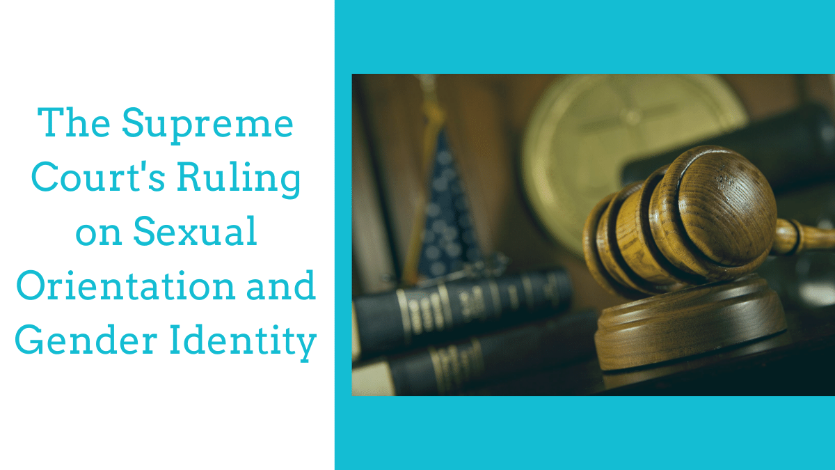 Supreme Court Ruling on sexual orientation and gender identity