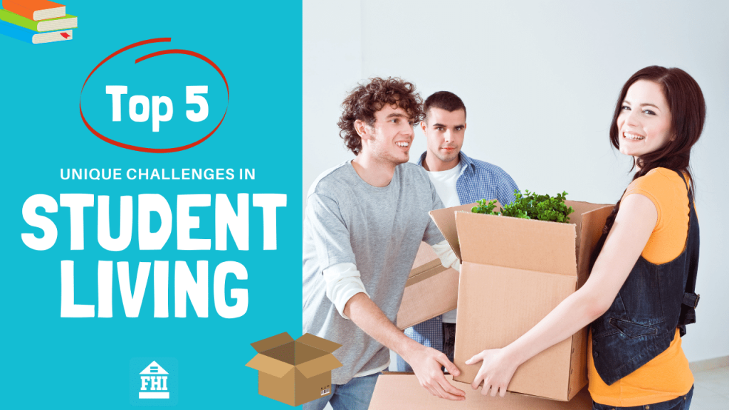Fair Housing Five - Top 5 Unique Challenges in Student Living