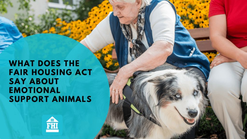 Elderly women with support animal - What Does The Fair Housing Act Say About Emotional Support Animals?