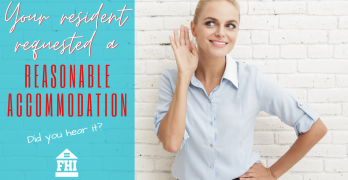 Your Resident Requested a Reasonable Accommodation - Did You Hear It?
