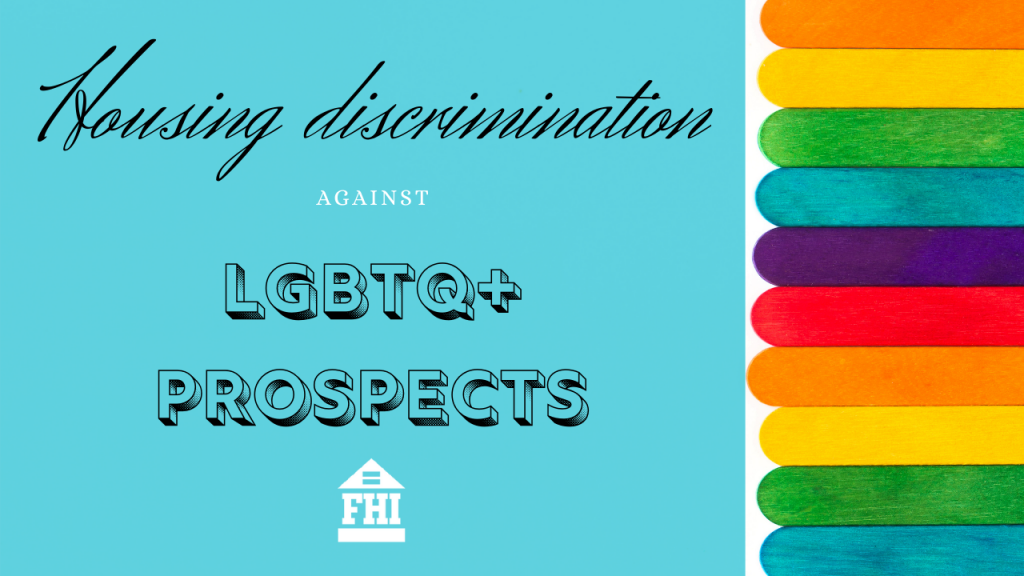 Housing Discrimination Against LGBTQ+ Prospects